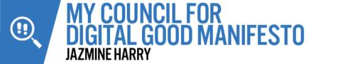 My Council for Digital Good Manifesto